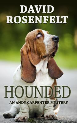 Hounded : an Andy Carpenter mystery