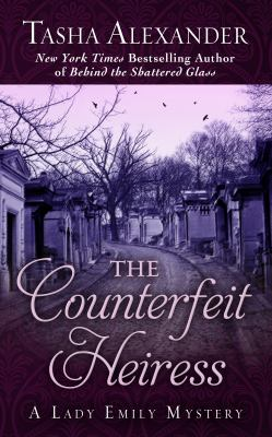 The counterfeit heiress : a Lady Emily mystery