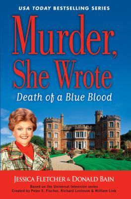 Murder, she wrote : death of a blue blood