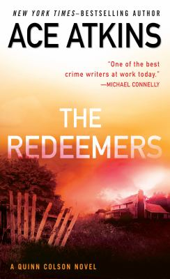 The redeemers : a Quinn Colson novel