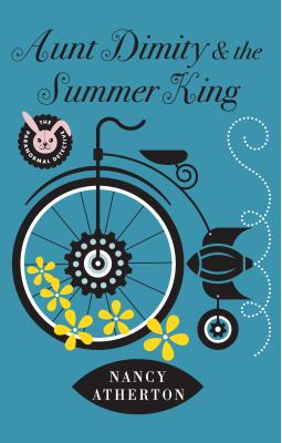 Aunt Dimity and the Summer King : Aunt Dimity