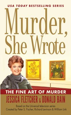 Murder, She Wrote : the Fine art of murder
