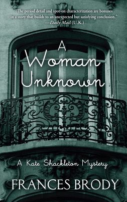 A woman unknown : a Kate Shackleton mystery