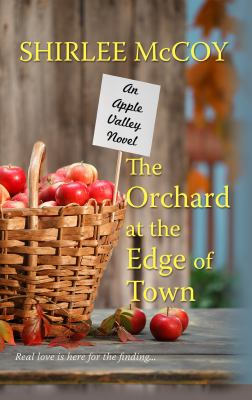 The orchard at the edge of town