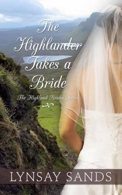 The Highlander takes a bride