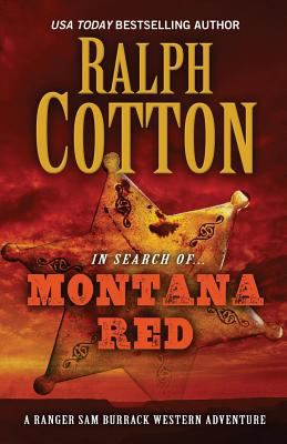 Montana Red : a Ranger Sam Burrack Western adventure