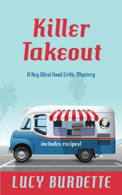Killer takeout : a Key West food critic mystery