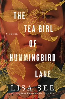 The tea girl of Hummingbird Lane : a novel