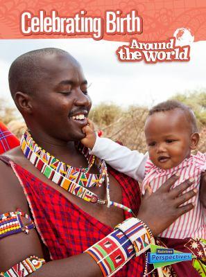 Celebrating birth around the world