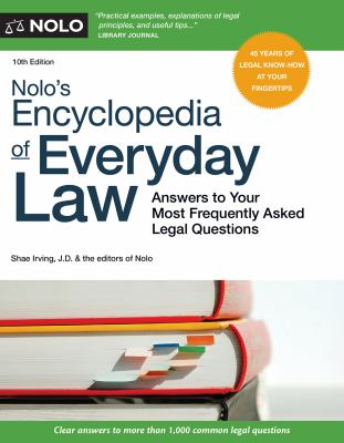 Nolo's encyclopedia of everyday law : answers to your most frequently asked legal questions