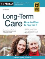 Long-term care : how to plan and pay for it