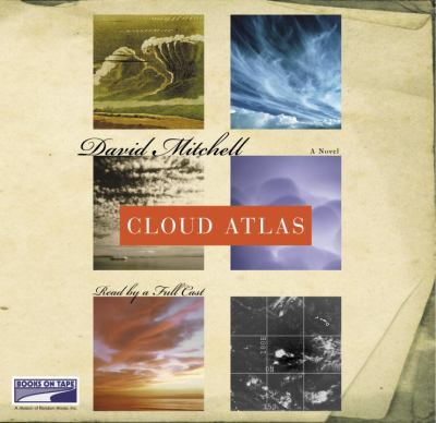 Cloud atlas [a novel]