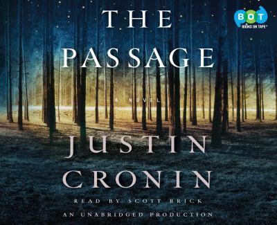 The Passage [a Novel]