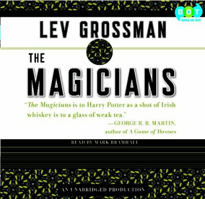 The Magicians : Book One of The Magicians Trilogy