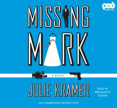 Missing Mark a novel