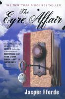 Eyre Affair, The A Thursday Next Novel