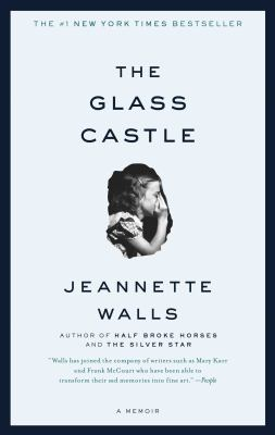 The Glass Castle A Memoir