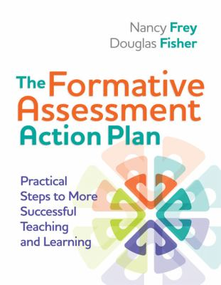 The formative assessment action plan :