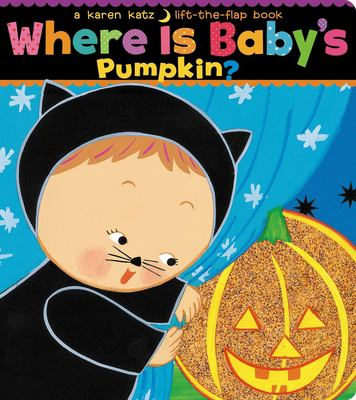 Where is baby's pumpkin?: a lift-the-flap book