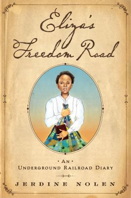 Eliza's freedom road :