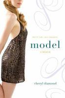 Model :  a memoir