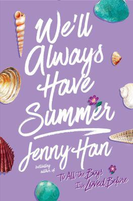 We'll always have summer : a Summer novel