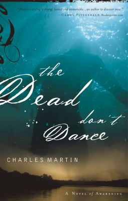 The dead don't dance a novel of awakening