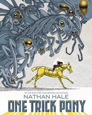 One trick pony: a graphic novel