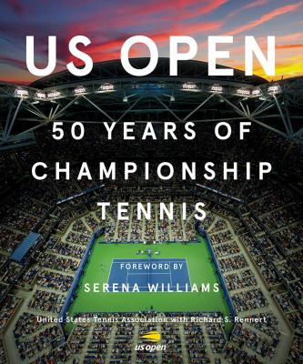 US Open : 50 years of championship tennis