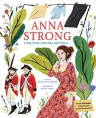Anna Strong : a daughter of the American Revolution