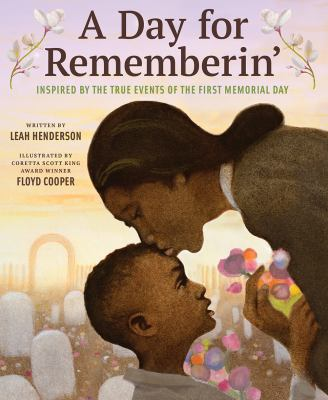 A day for rememberin' : inspired by the true events of the first Memorial Day