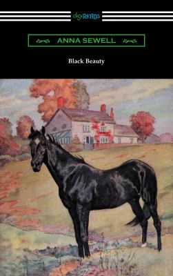 Black Beauty : the autobiography of a horse.