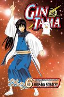 Gin Tama. Vol. 06, Some Things You Can't Cut with a Sword