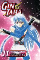 Gin Tama. Vol. 11, To See the Sunrise