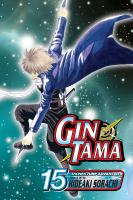 Gin Tama. Vol. 15, The Best Makeup for Women is Their Smiles