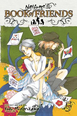 Natsume's book of friends. Vol. 05