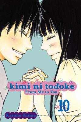 Kimi ni todoke: From me to you. Vol. 10