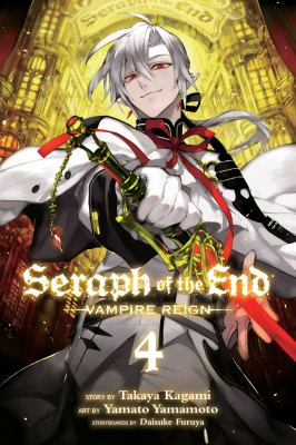 Seraph of the end. Vampire reign. Vol. 04