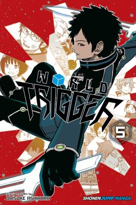 World Trigger. Vol. 05, Train thy neighbor
