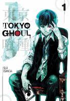 Tokyo Ghoul. Vol 01
