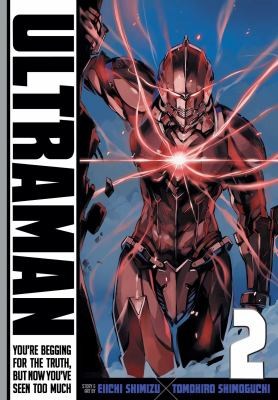 Ultraman. Vol. 02, You're begging for the truth, but now you've seen too much