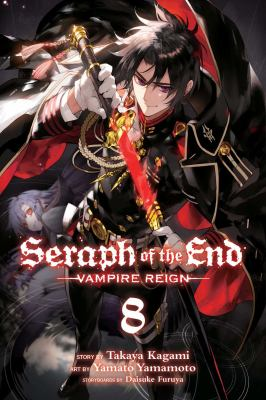 Seraph of the end : vampire reign. Vol. 08