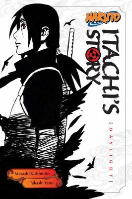 Naruto. Itachi's story. [Daylight]