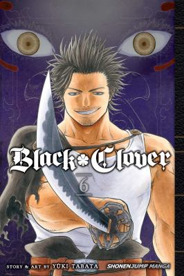 Black clover. Vol.06, The man who cuts death