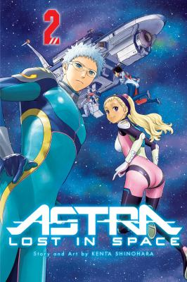 Astra lost in space. Vol. 02, Star of hope