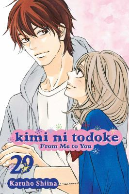 Kimi ni todoke = :  from me to you. Vol. 29