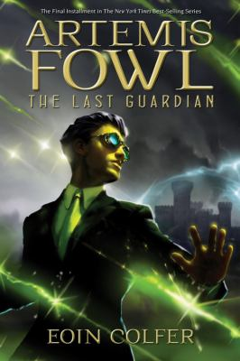 Artemis Fowl. The Last Guardian