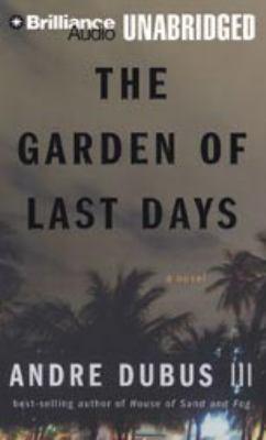 The garden of last days : a novel