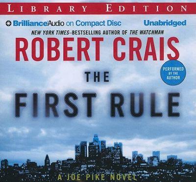 The first rule: a Joe Pike novel