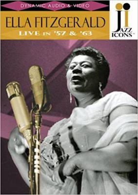 Ella Fitzgerald Live in '57 & '63